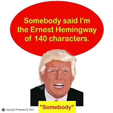 Trump Says He is the Hemingway of Twitter