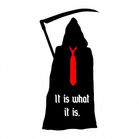 Grim Reaper Trump It is what it is