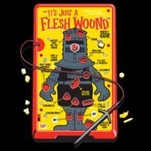 It's Just a Flesh Wound tshirt