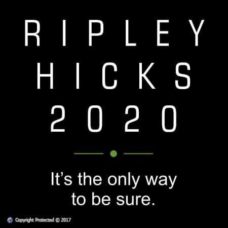 Ripley Hicks 2020 Campaign