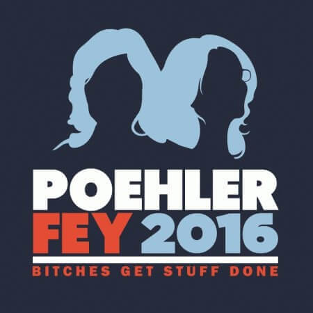 Poehler Fey 2016 campaign t-shirt