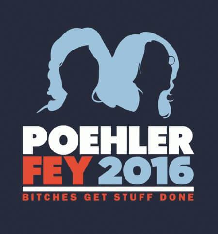 Poehler Fey 2016 campaign t-shirt