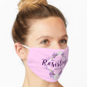 Resisting Bitch Face mask on female model
